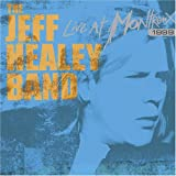 The Jeff Healey Band - Live at Montreux 1999 by Jeff Healey Band (2005-05-03)