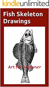 Fish Skeleton Drawings: Art for beginner (English Edition)