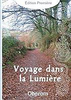 Voyage Dans La Lumiere