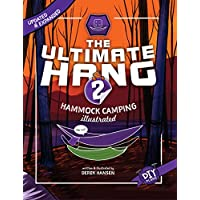 The Ultimate Hang: Hammock Camping Illustrated (English Edition)