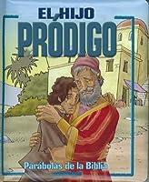 Parabolas De La Biblia: El Hijo Prodigo