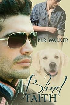 Blind Faith (Blind Faith Series Book 1) by [Walker, N.R.]