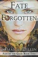 Fate Forgotten (Fate of the Gods)