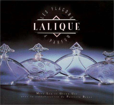 Les Flacons Lalique a Parfum (Collection art decoratif)