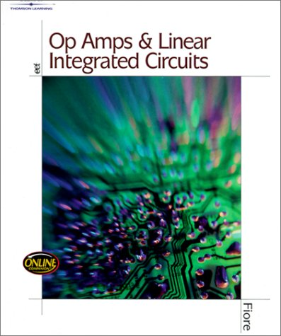 Download Op Amps and Linear Integrated Circuits: Theory and Application 0766817938