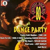 80's G.H. Rock 8: Dance Party