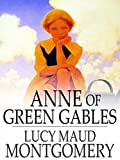 Anne of Green Gables by Lucy Maud Montgomery (Annotated) (English Edition)