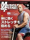 マッスル・アンド・フィットネス2007年6月号[雑誌] (商品イメージ)