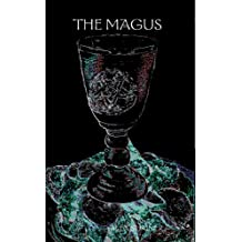 The Magus (The Magus Trilogy Book 1)