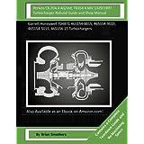 Perkins C6.354.4 AG/Ind, T6354.4 Mil 1329/1897 Turbocharger Rebuild Guide and Sh: Garrett Honeywell T04b71 465154-0015, 465154-9015, 465154-5015, 465154-15 Turbochargers