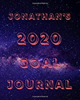 Jonathan's 2020 Goal Book: 2020 New Year Planner Goal Journal Gift for Jonathan  / Notebook / Diary / Unique Greeting Card Alternative