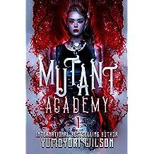 Mutant Academy (The Fundamental Society Book 1)