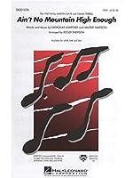 Nickolas Ashford/Valerie Simpson: Ain't No Mountain High Enough SSA/Piano/アッシュフォード/シンプソン:エイント・ノー・マウンテン・ハイ・イナフ 女声3部/ピアノ. For 女声三部合唱(SSA), ピアノ伴奏, 合唱