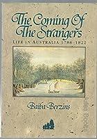 Coming of Strangers: Life in Australia 1788-1822