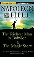 The Richest Man in Babylon & The Magic Story: Two Classic Parables about Achieving Wealth and Personal Success (Think and Grow Rich) by Napoleon Hill Foundation(2011-09-13)