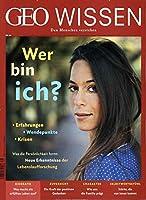 GEO Wissen 66/2019 - Wer bin ich?