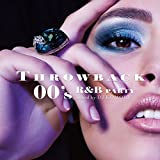 THROWBACK 00's R&B PARTY:mixed by DJ KOMORI