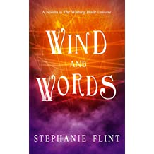 Wind and Words: A Novella in The Wishing Blade Universe (Stone and String Book 2)