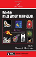 Methods in Insect Sensory Neuroscience (FRONTIERS IN NEUROSCIENCE SERIES)
