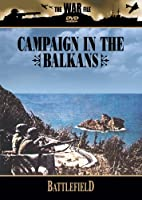 Campaign in the Balkans [DVD] [Import]