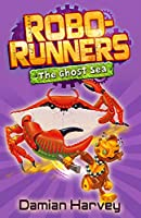 The Ghost Sea (Robo-runners)