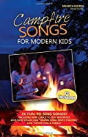 Campfire Songs for Modern Kids Songbook and CD (Singer's Edition) [並行輸入品]