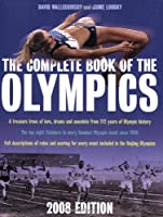 The Complete Book of the Olympics 2008