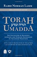 Torah Umadda: The Encounter of Religious Learning and Worldly Knowledge in the Jewish Tradition