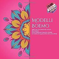 Modelli Boemo Libro da colorare per adulti 200 pagine - Poche persone possono vedere un genio in qualcuno che li ha offesi. (Mandala)