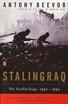 Stalingrad: The Fateful Siege: 1942-1943 by [Beevor, Antony]