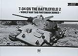 T-34 on the Battlefield (World War Two Photobook)
