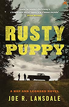 Rusty Puppy: Hap and Leonard Book 10 (Hap and Leonard Thrillers) by [Lansdale, Joe R.]