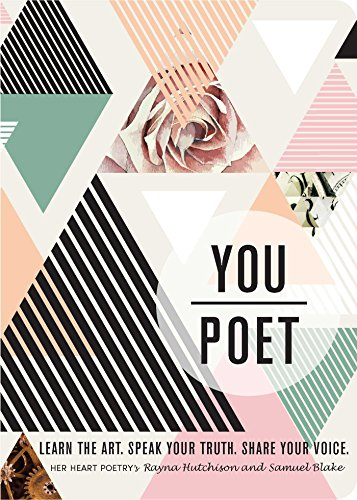 You/Poet: Learn the Art. Speak Your Truth. Share Your Voice. (English Edition)