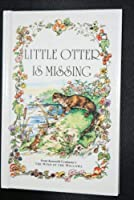 Little Otter is Missing (Wind in the Willows Library)