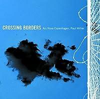 CROSSING BORDERS [SACD-Hybrid]