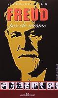 Freud. Por Ele Mesmo
