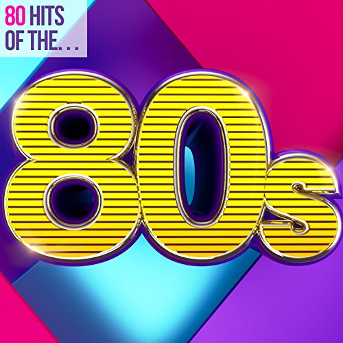 80 Hits of the 80s
