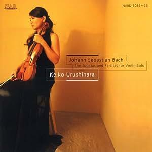 バッハ:無伴奏ヴァイオリンソナタ&パルティータ(全曲)
