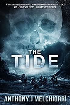 The Tide (Tide Series Book 1) by [Melchiorri, Anthony J]