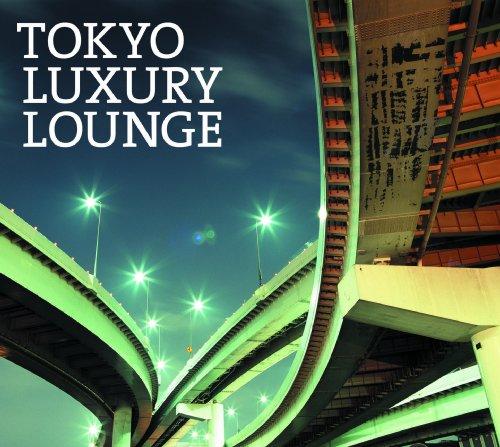 TOKYO LUXURY LOUNGEの詳細を見る