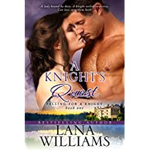 A Knight's Quest (Falling For A Knight Book 1)