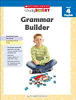 Scholastic Study Smart Grammar Builder: Level 4 English