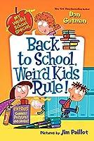 My Weird School Special: Back to School, Weird Kids Rule! by Dan Gutman(2014-06-24)