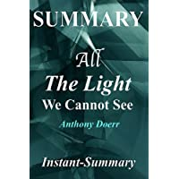 All the Light We Cannot See Summary: By Anthony Doerr a Full Book Summary