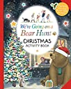 We 039 re Going on a Bear Hunt: Christmas Activity Book (Were Going on a Bear Hunt)