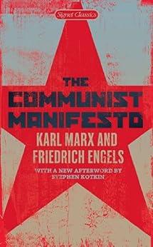 The Communist Manifesto (Signet Classics) by [Marx, Karl, Engels, Friedrich]