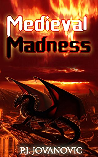 Medieval Madness: a fantasy adventure book for kids and teens aged 9-15 (English Edition)