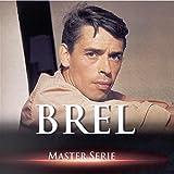 Master Series / Jacques Brel Vol. 1