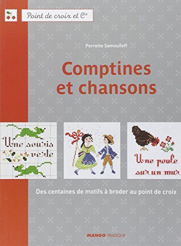 MANGO 「Comptines et chansons」 クロスステッチ作品・図案集-フランス語
