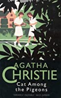 A Cat Among the Pigeons (Agatha Christie Collection S.)